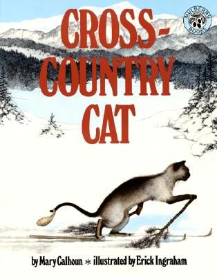 Cross-Country Cat By Calhoun, Mary/ Ingraham, Erick