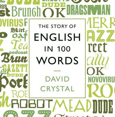 [CD] The Story of English in 100 Words By Crystal, David/ Crystal, David (NRT)